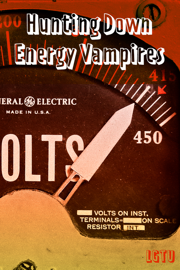 Vanquishing Energy Vampires, Part 1: Going on the Hunt