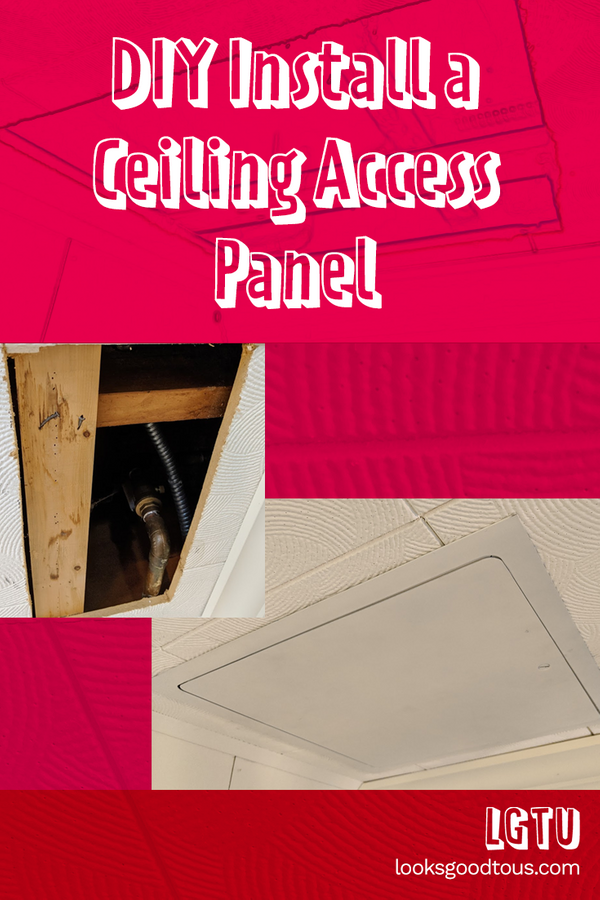 DIY Installation of a Ceiling Access Panel